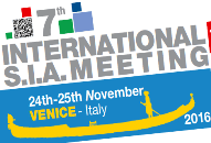 7th INTERNATIONAL SIA MEETING  24 – 25 NOVEMBRE 2016 VENEZIA