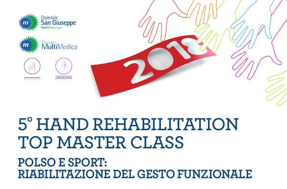 5° HAND REHABILITATION Top Master Class