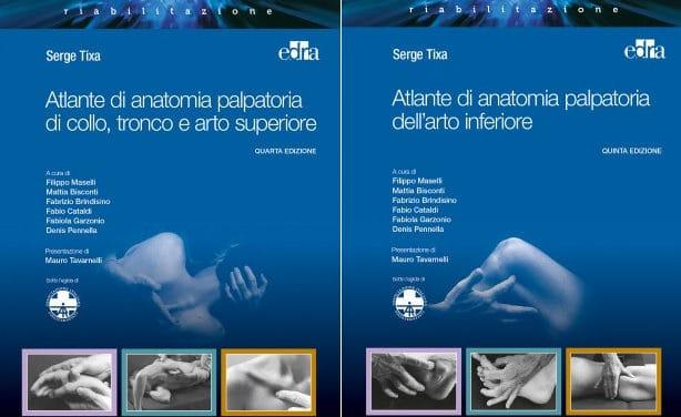 Tixa, Atlante di anatomia palpatoria: per te due volumi a un prezzo imperdibile!