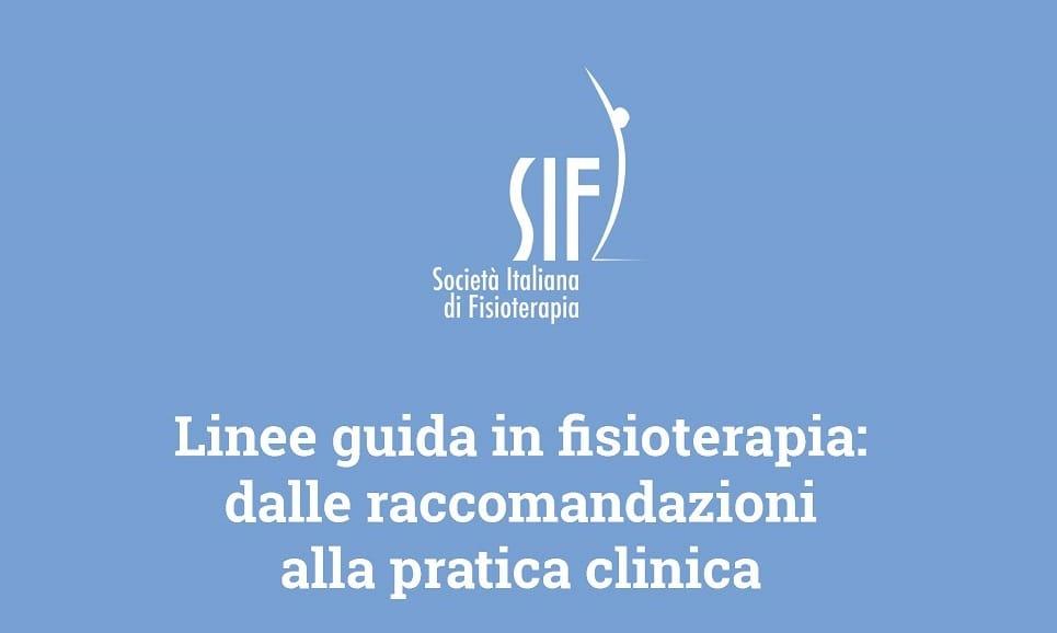 """Congresso SIF 2018 """"Linee guida in fisioterapia: dalle raccomandazioni alla pratica clinica"""""""