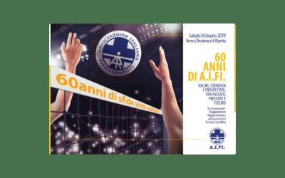 8 Giugno 2019 A.I.FI. compie 60 anni! Auguri
