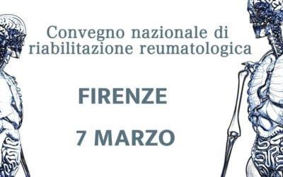 Convegno nazionale di riabilitazione reumatologica – Firenze 7 Marzo 2020