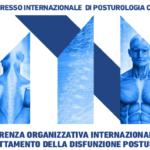 CONFERENZA ORGANIZZATIVA INTERNAZIONALE PER IL TRATTAMENTO DELLA DISFUNZIONE POSTURALE