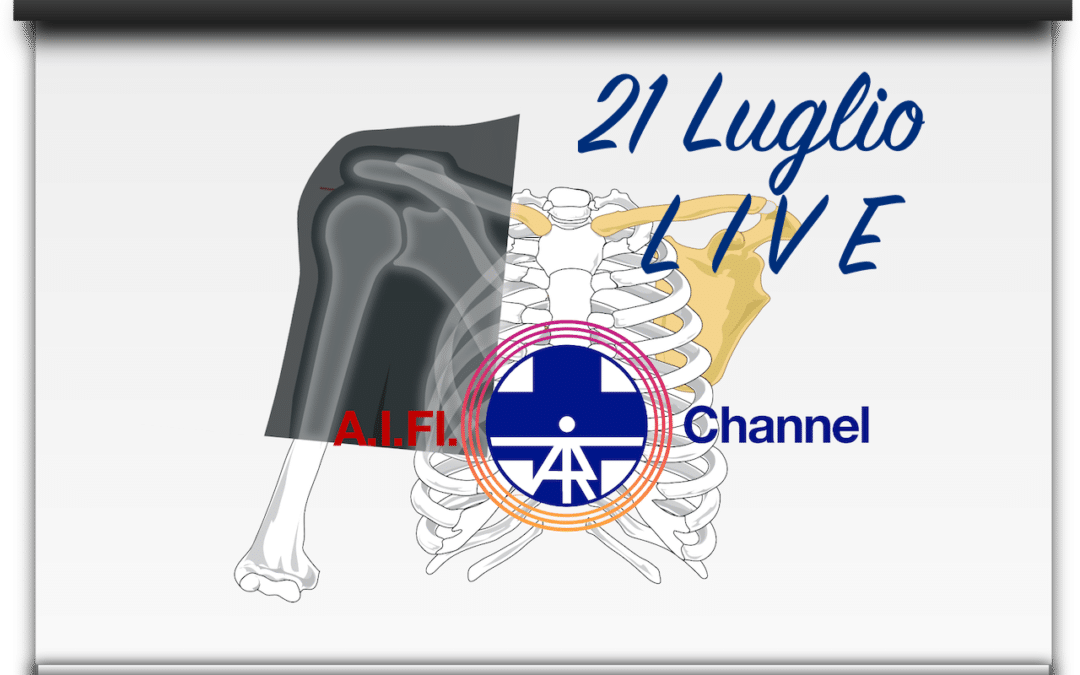 Riabilitazione della spalla operata – AIFI Channel LIVE Martedi 21 Luglio