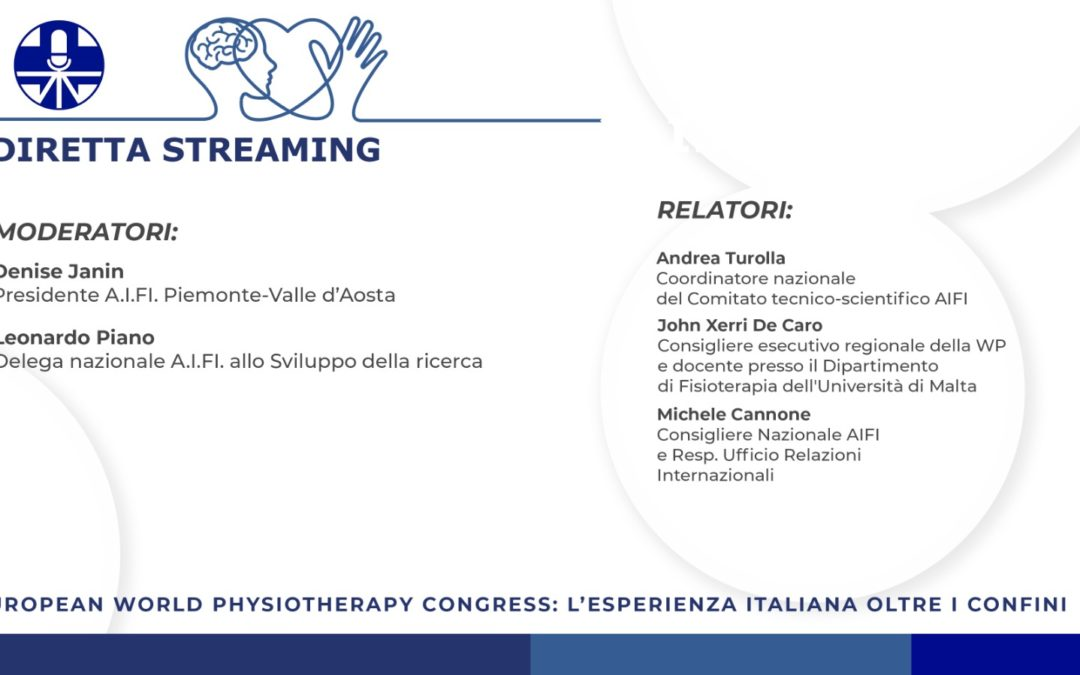 European World Physiotherapy Congress: l'esperienza italiana oltre i confini.