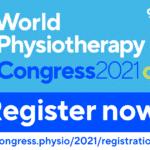 World Physiotherapy Congress 2021: ultimi giorni per iscriversi!