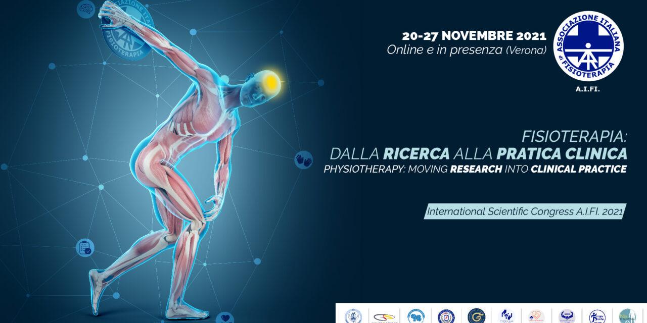 International Scientific Congress AIFI 2021. Fisioterapia: dalla ricerca alla pratica clinica